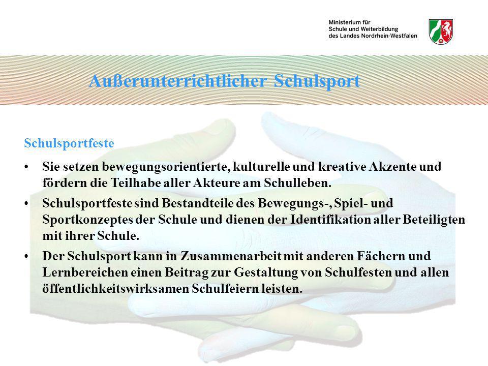 Schulsportfeste Sie setzen bewegungsorientierte, kulturelle und kreative Akzente und fördern die Teilhabe aller Akteure am Schulleben. Schulsportfeste