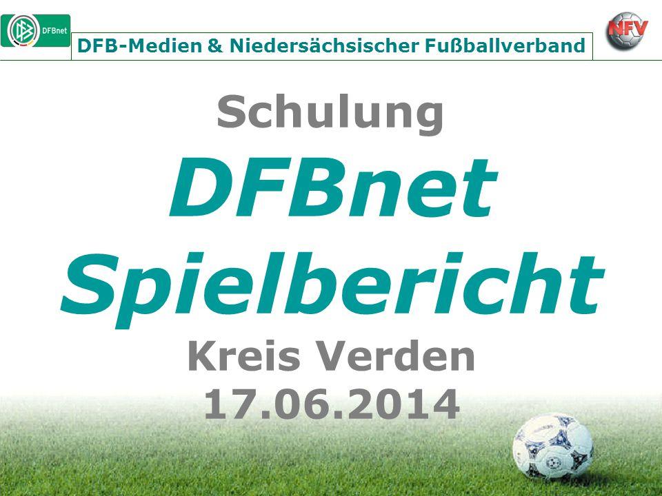 Schulung DFBnet Spielbericht Kreis Verden 17.06.2014 DFB-Medien & Niedersächsischer Fußballverband