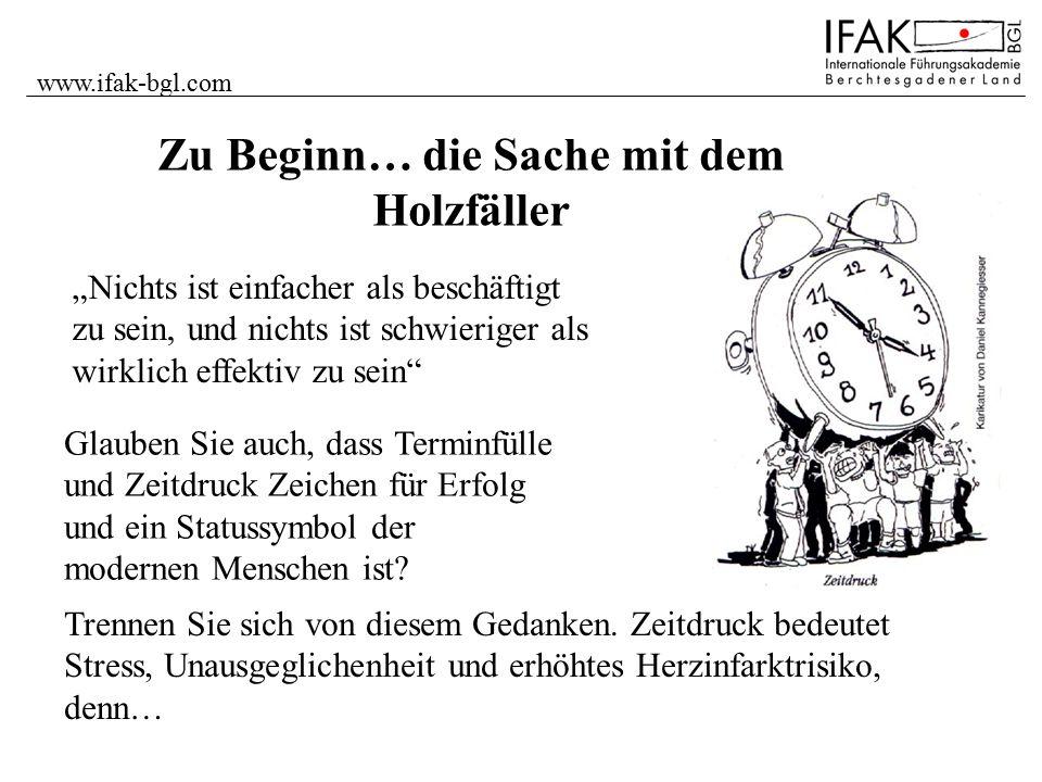 www.ifak-bgl.com Zeitrahmen definieren erstellen Sie Rahmenpläne für den Tages-, Wochen,- Monats- und Jahresablauf.