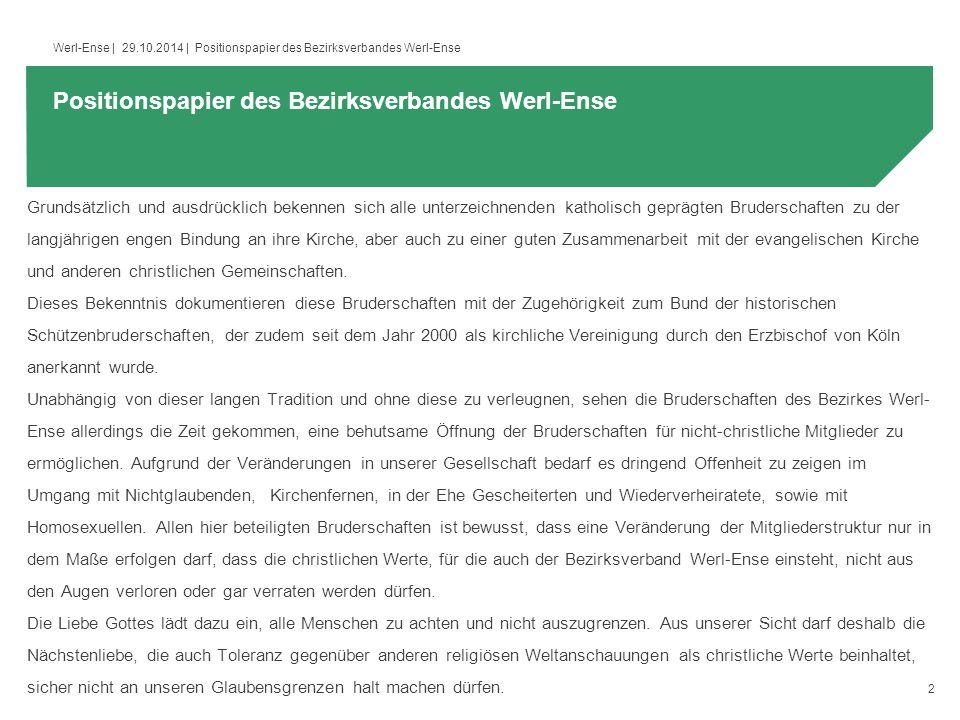 3 Werl-Ense   29.10.2014   Positionspapier des Bezirksverbandes Werl-Ense.