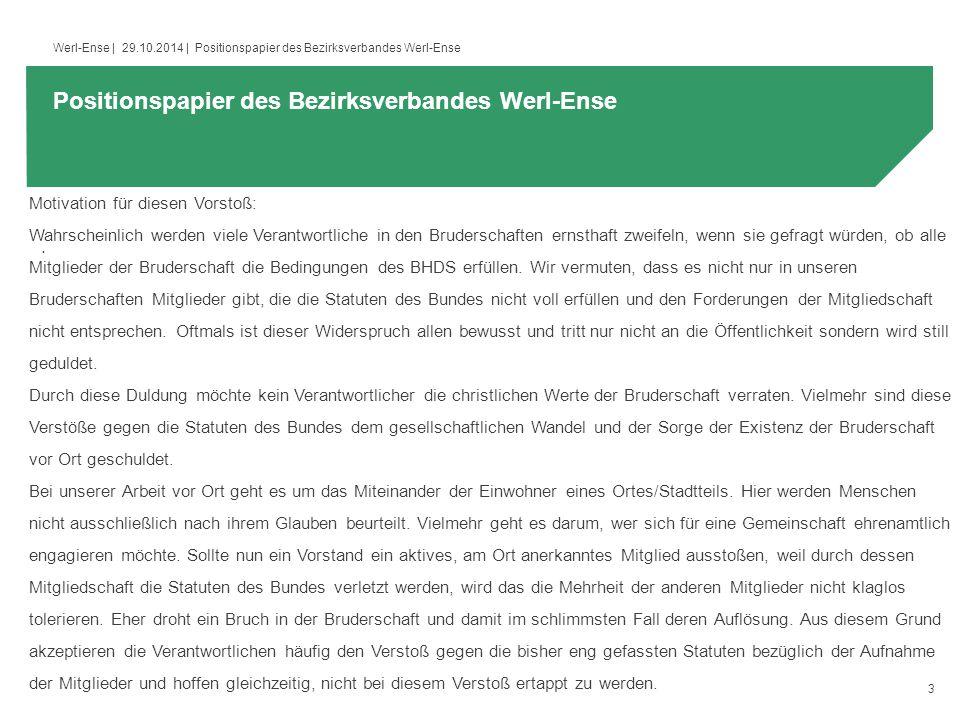 3 Werl-Ense | 29.10.2014 | Positionspapier des Bezirksverbandes Werl-Ense.
