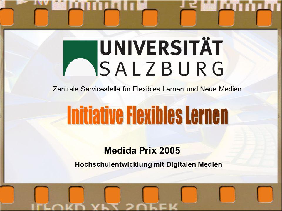 Hochschulentwicklung mit Digitalen Medien Medida Prix 2005 Zentrale Servicestelle für Flexibles Lernen und Neue Medien