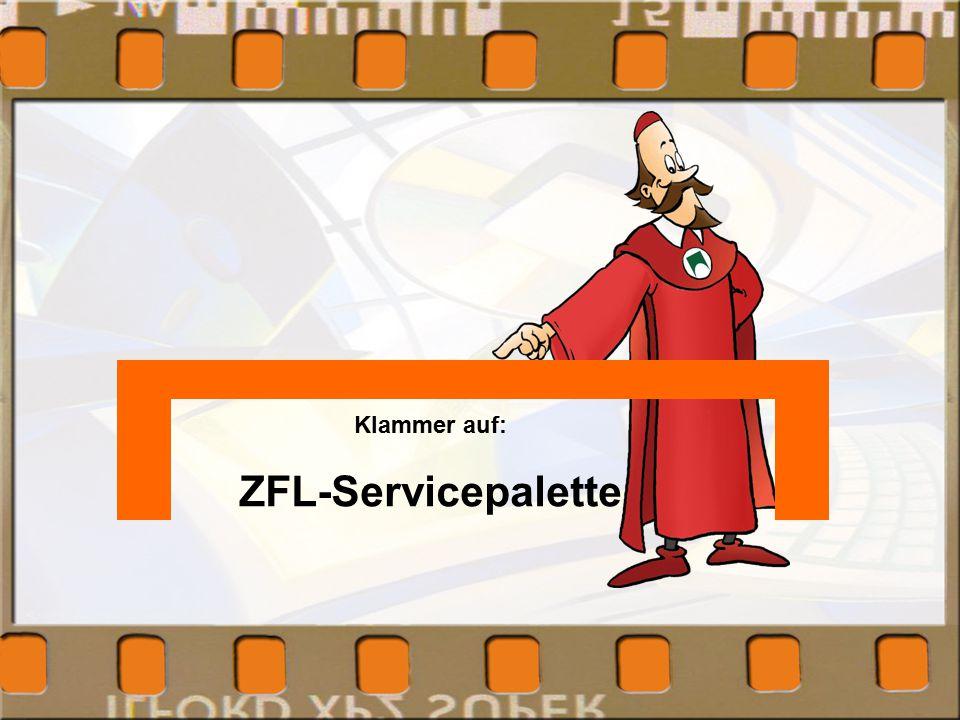 Klammer auf: ZFL-Servicepalette