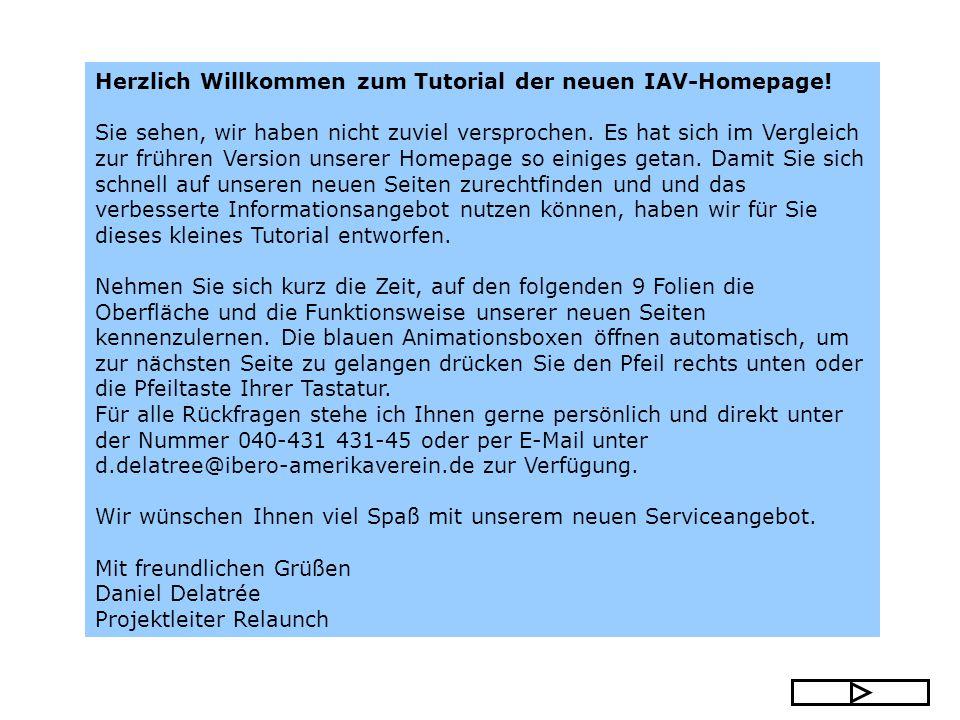 Herzlich Willkommen zum Tutorial der neuen IAV-Homepage.