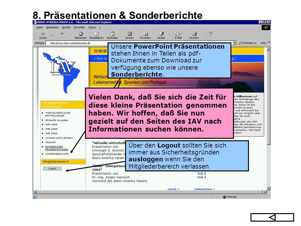 Unsere PowerPoint Präsentationen stehen Ihnen in Teilen als pdf- Dokumente zum Download zur verfügung ebenso wie unsere Sonderberichte. Über den Logou