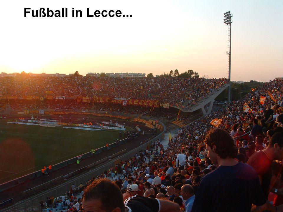 Fußball in Lecce...