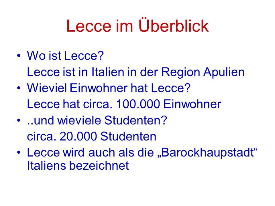 Lecce im Überblick Wo ist Lecce.