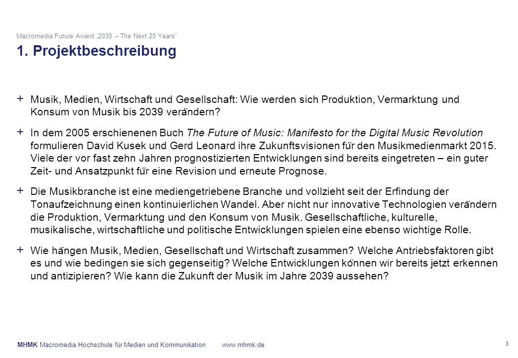 "MHMK Macromedia Hochschule für Medien und Kommunikationwww.mhmk.de Macromedia Future Award ""2039 – The Next 25 Years 2."