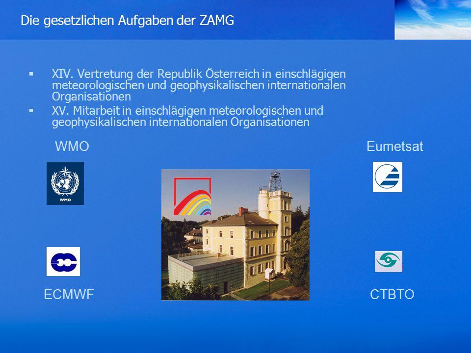 Die gesetzlichen Aufgaben der ZAMG  XIV.