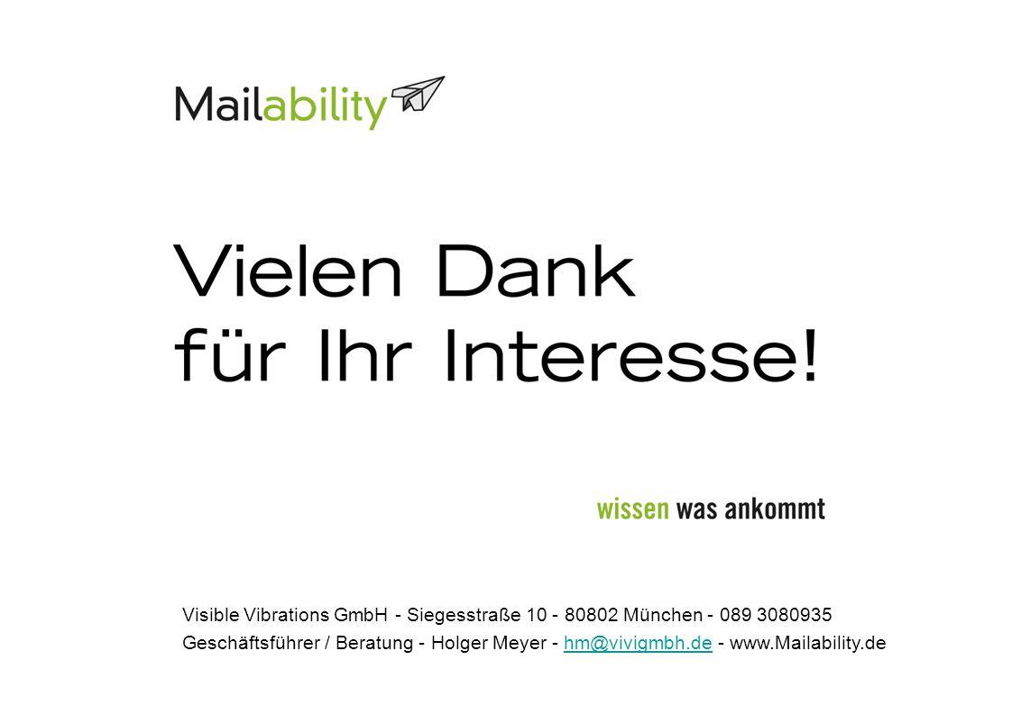 Visible Vibrations GmbH - Siegesstraße 10 - 80802 München - 089 3080935 Geschäftsführer / Beratung - Holger Meyer - hm@vivigmbh.de - www.Mailability.dehm@vivigmbh.de