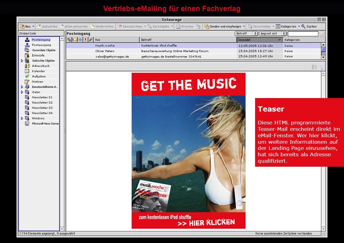 Teaser Diese HTML programmierte Teaser-Mail erscheint direkt im eMail-Fenster. Wer hier klickt, um weitere Informationen auf der Landing Page einzuseh