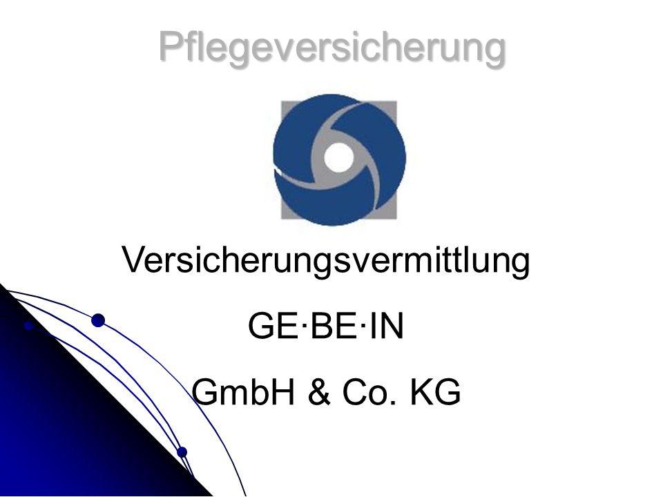 Pflegeversicherung Versicherungsvermittlung GE·BE·IN GmbH & Co. KG