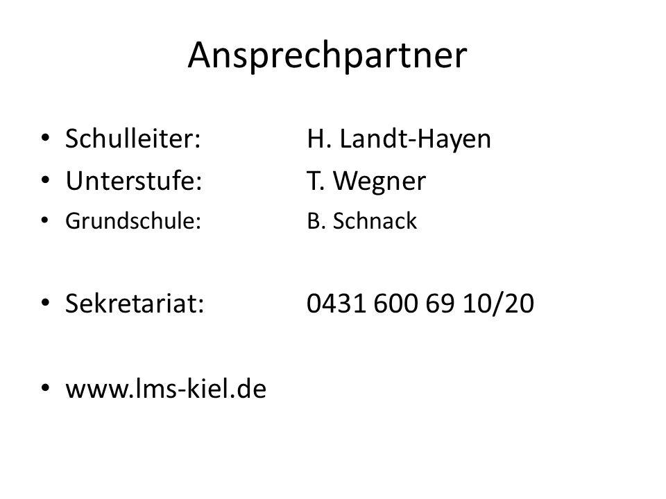 Ansprechpartner Schulleiter:H. Landt-Hayen Unterstufe:T. Wegner Grundschule:B. Schnack Sekretariat:0431 600 69 10/20 www.lms-kiel.de