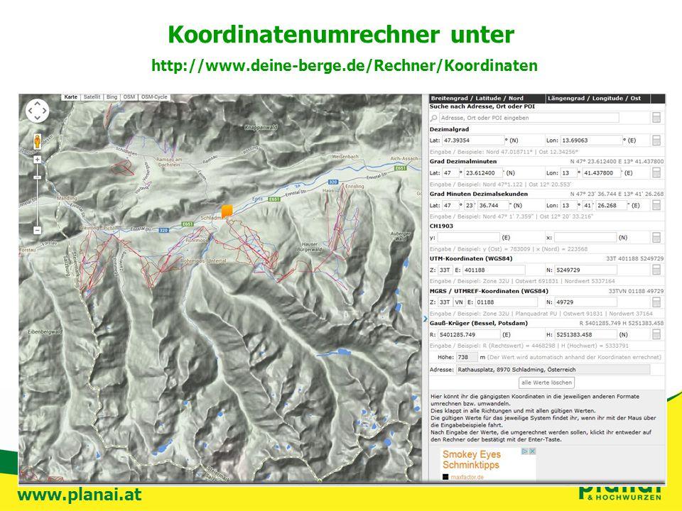 www.planai.at Koordinatenumrechner unter http://www.deine-berge.de/Rechner/Koordinaten