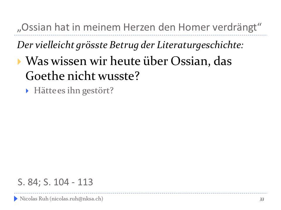 """""""Ossian hat in meinem Herzen den Homer verdrängt"""" Der vielleicht grösste Betrug der Literaturgeschichte:  Was wissen wir heute über Ossian, das Goeth"""
