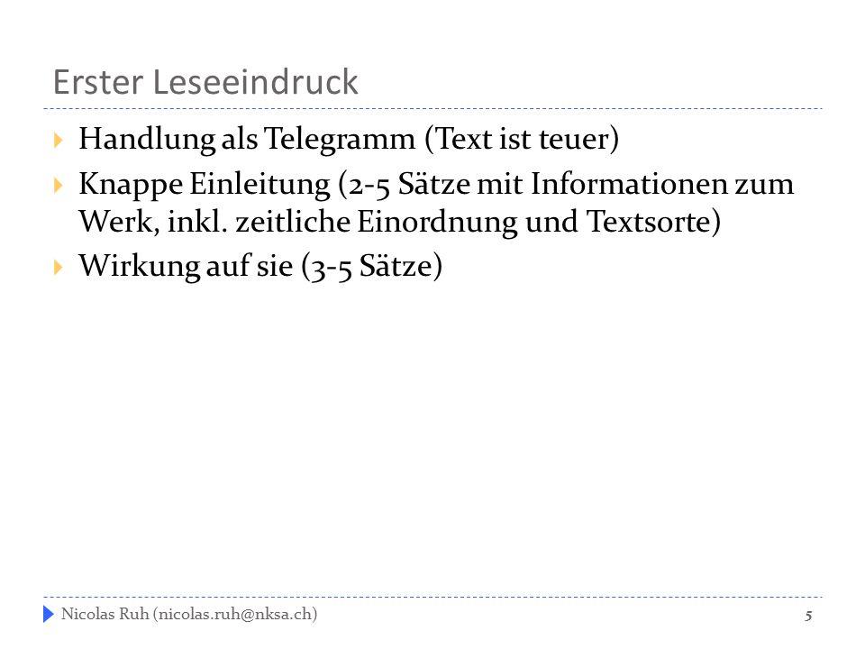 Erster Leseeindruck  Handlung als Telegramm (Text ist teuer)  Knappe Einleitung (2-5 Sätze mit Informationen zum Werk, inkl. zeitliche Einordnung un