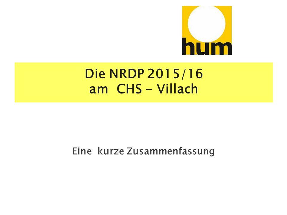 Die NRDP 2015/16 am CHS - Villach Eine kurze Zusammenfassung