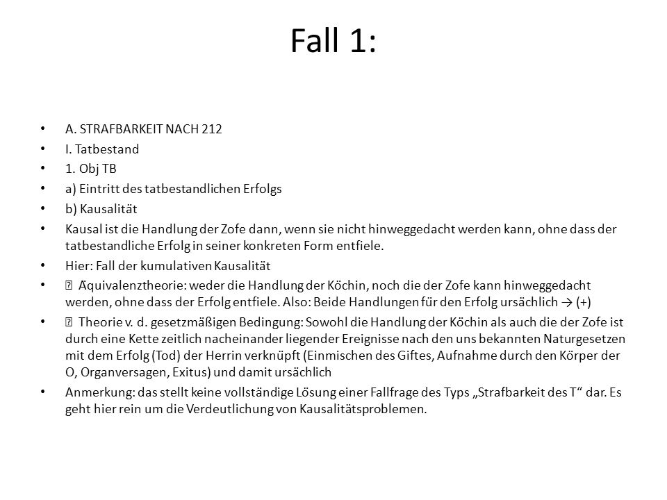 Fall 2 A.STRAFBARKEIT NACH 212 I. Tatbestand 1.