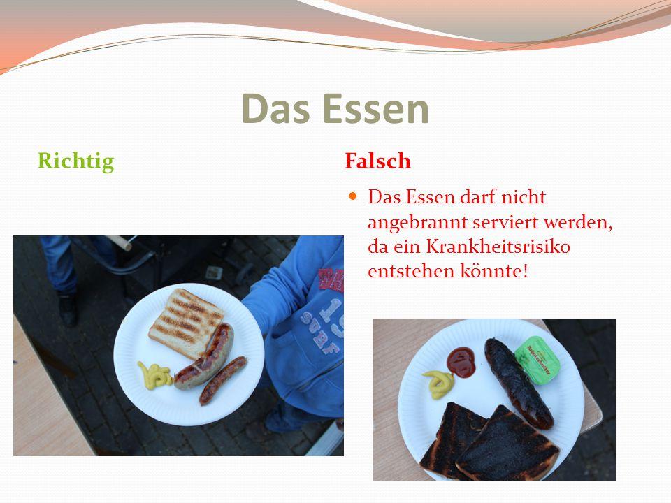 Das Essen Richtig Falsch Das Essen darf nicht angebrannt serviert werden, da ein Krankheitsrisiko entstehen könnte!