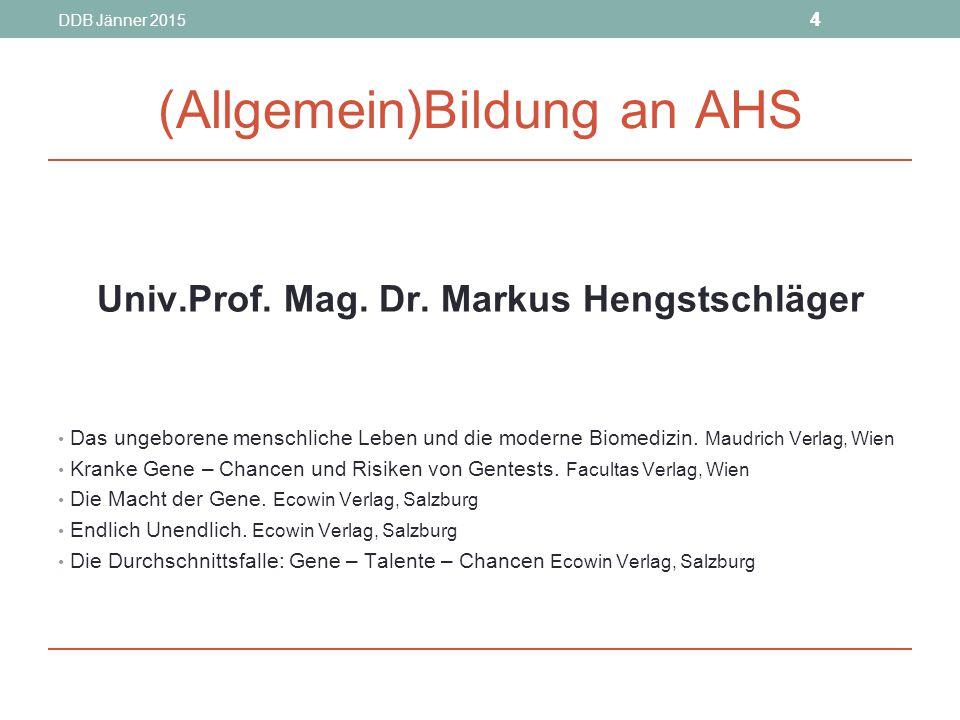 DDB Jänner 2015 44 (Allgemein)Bildung an AHS Univ.Prof.