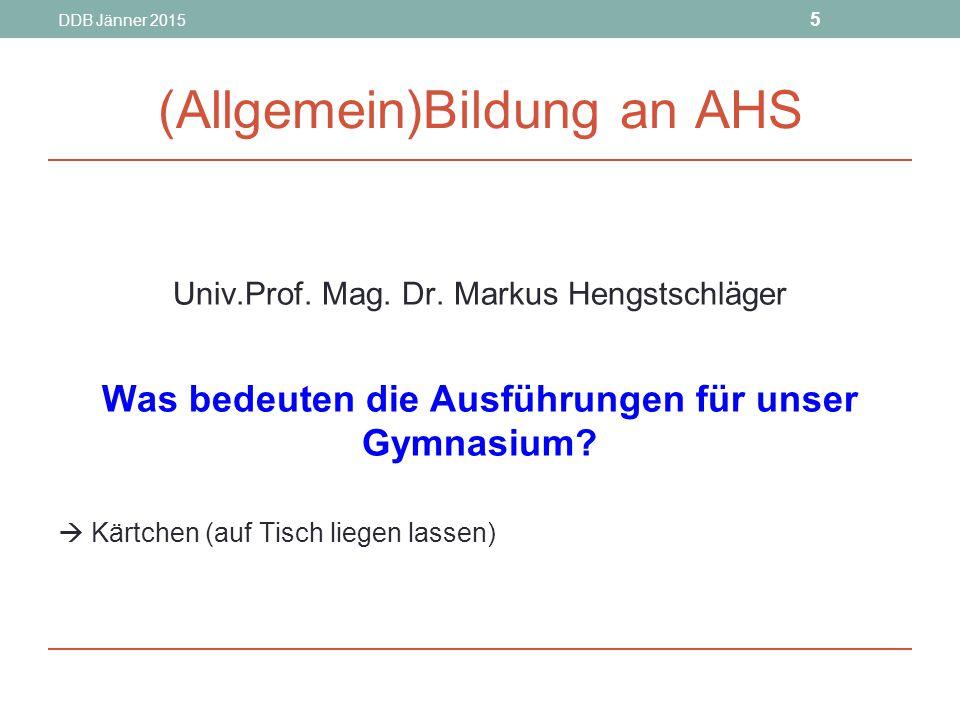 DDB Jänner 2015 5 (Allgemein)Bildung an AHS Univ.Prof.