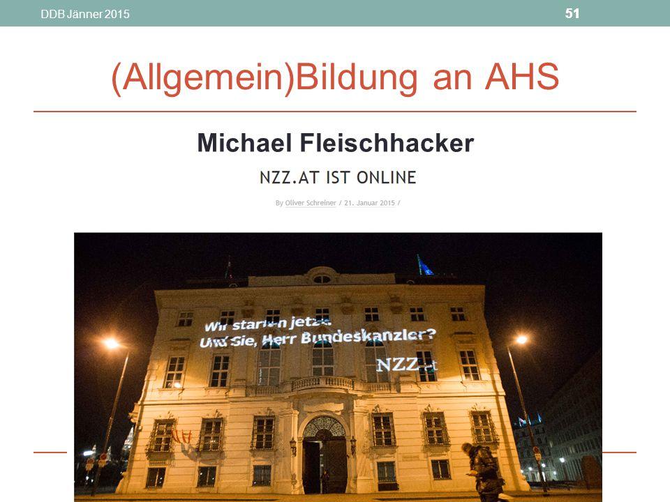 DDB Jänner 2015 51 (Allgemein)Bildung an AHS Michael Fleischhacker