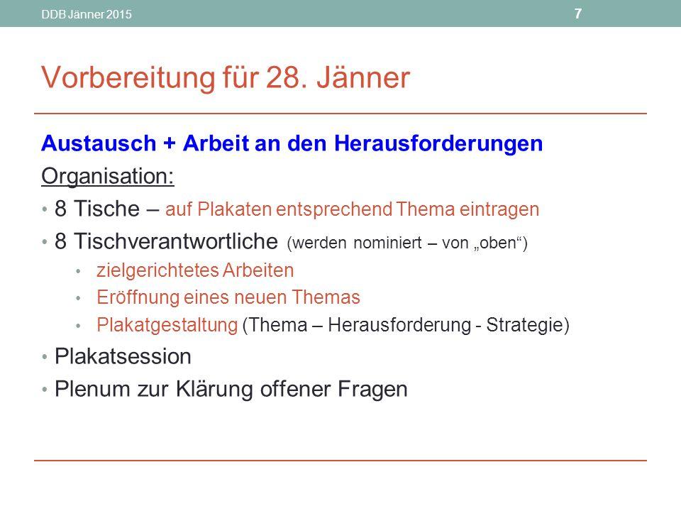 DDB Jänner 2015 28 Deutsch Begleitmaßnahmen OÖ Vorbereitung läuft sehr gut.
