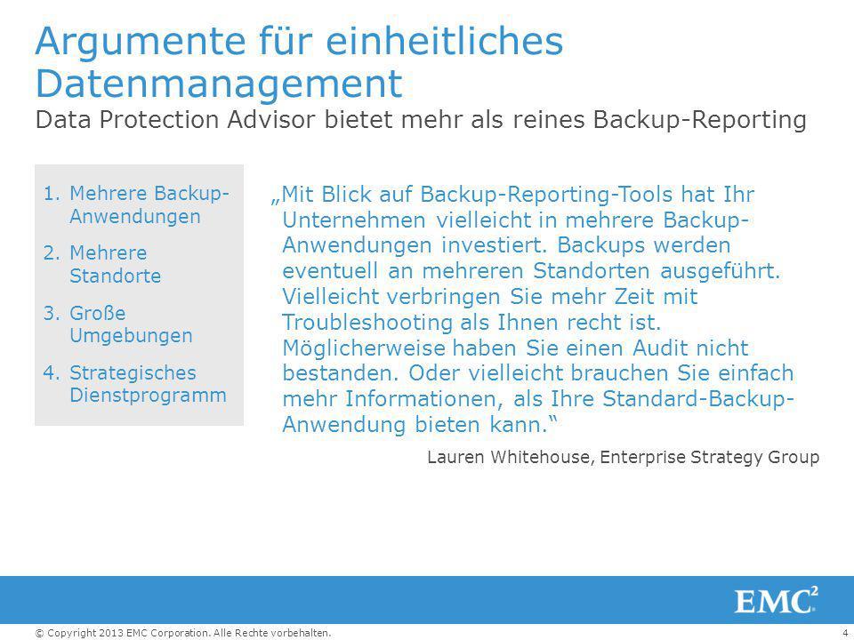 15© Copyright 2013 EMC Corporation.Alle Rechte vorbehalten.