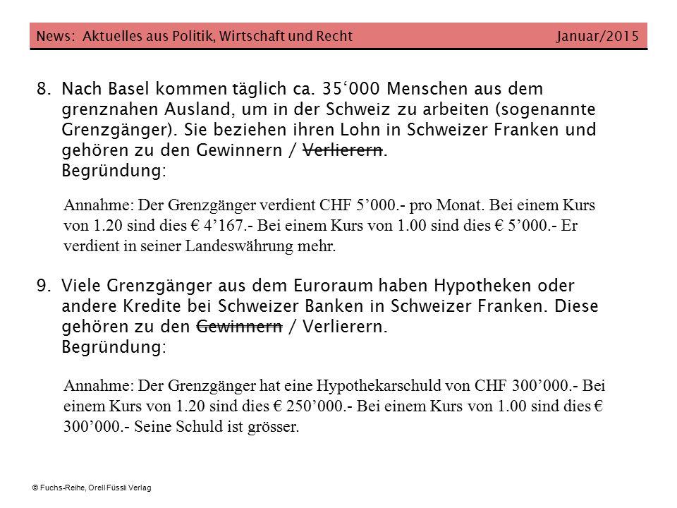 News: Aktuelles aus Politik, Wirtschaft und Recht Januar/2015 © Fuchs-Reihe, Orell Füssli Verlag 10.