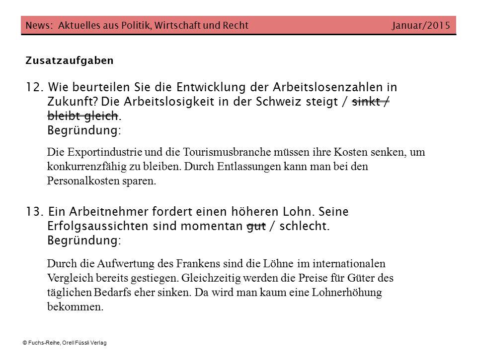 News: Aktuelles aus Politik, Wirtschaft und Recht Januar/2015 © Fuchs-Reihe, Orell Füssli Verlag 14.