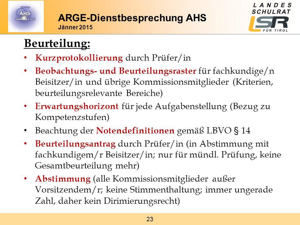 23 Beurteilung: Kurzprotokollierung durch Prüfer/in Beobachtungs- und Beurteilungsraster für fachkundige/n Beisitzer/in und übrige Kommissionsmitglied