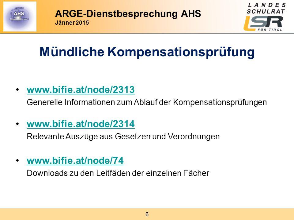 6 Mündliche Kompensationsprüfung www.bifie.at/node/2313 Generelle Informationen zum Ablauf der Kompensationsprüfungenwww.bifie.at/node/2313 www.bifie.