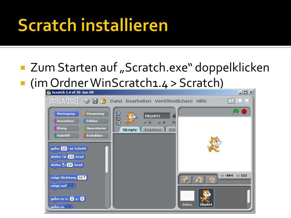 """ Zum Starten auf """"Scratch.exe doppelklicken  (im Ordner WinScratch1.4 > Scratch)"""
