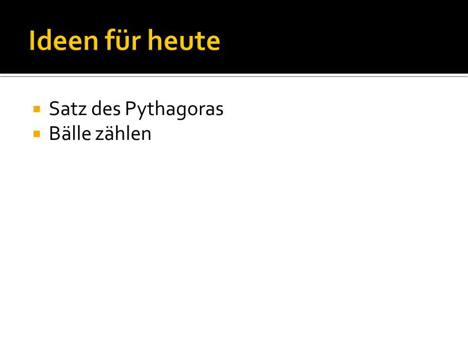  Satz des Pythagoras  Bälle zählen