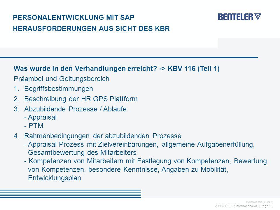 Confidential / Draft © BENTELER International AG   Page 18 Was wurde in den Verhandlungen erreicht? -> KBV 116 (Teil 1) Präambel und Geltungsbereich 1