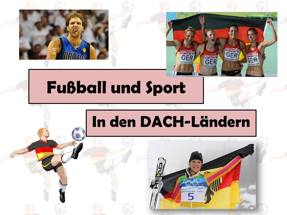 Fußball und Sport In den DACH-Ländern