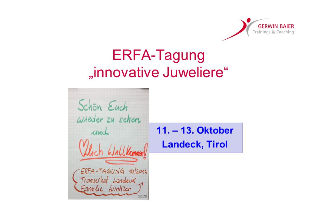 "ERFA-Tagung ""innovative Juweliere"" 11. – 13. Oktober Landeck, Tirol"