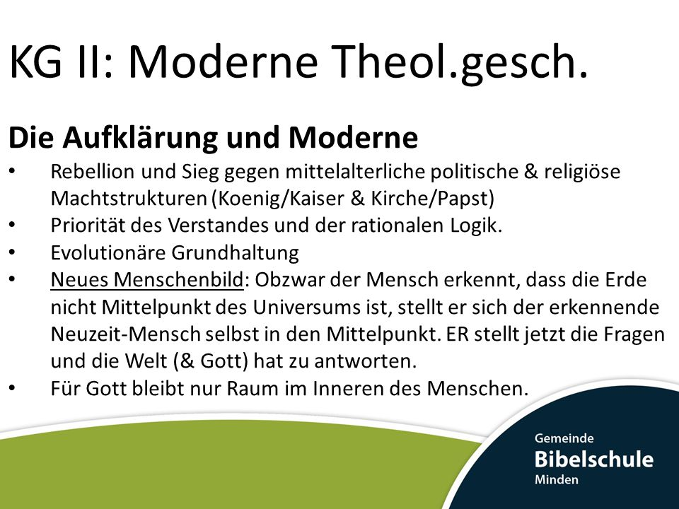 KG II: Moderne Theol.gesch. Die Aufklärung und Moderne Rebellion und Sieg gegen mittelalterliche politische & religiöse Machtstrukturen (Koenig/Kaiser