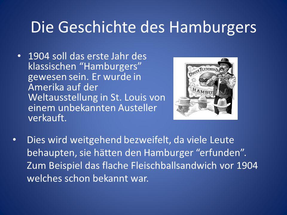 """Die Geschichte des Hamburgers 1904 soll das erste Jahr des klassischen """"Hamburgers"""" gewesen sein. Er wurde in Amerika auf der Weltausstellung in St. L"""