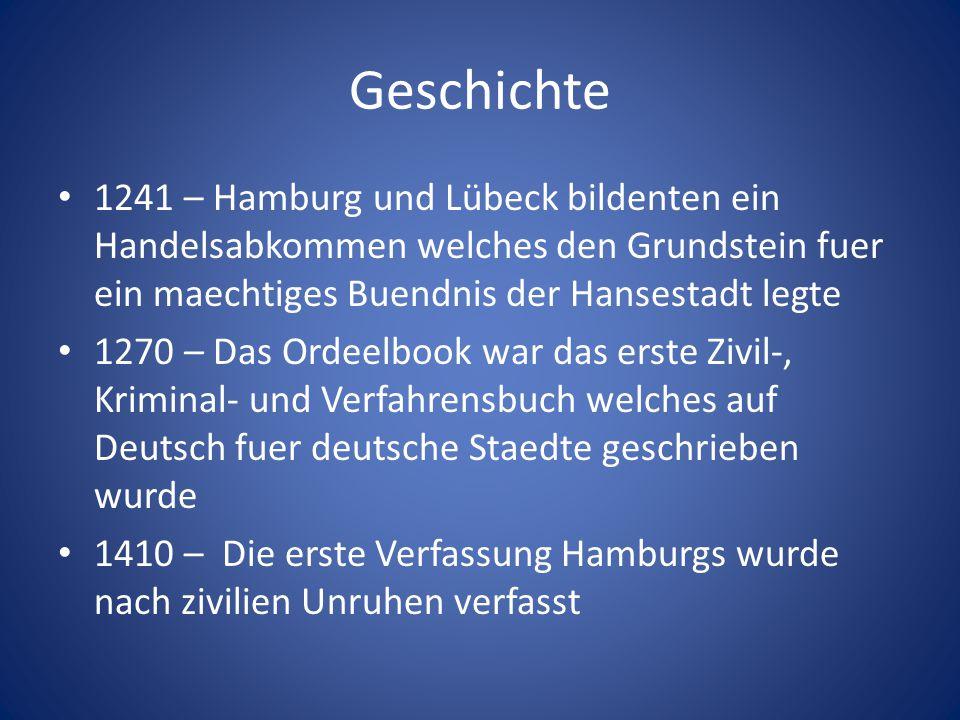 Geschichte 1241 – Hamburg und Lübeck bildenten ein Handelsabkommen welches den Grundstein fuer ein maechtiges Buendnis der Hansestadt legte 1270 – Das