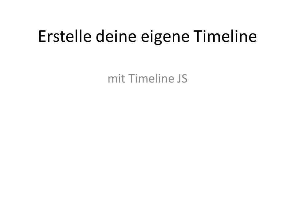 Erstelle deine eigene Timeline mit Timeline JS