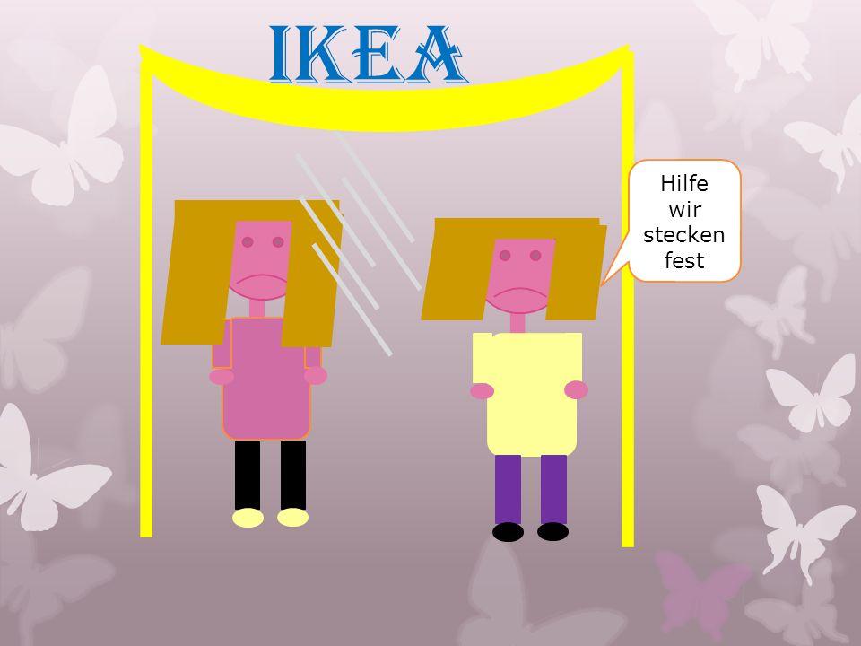IKEA Hilfe wir stecken fest