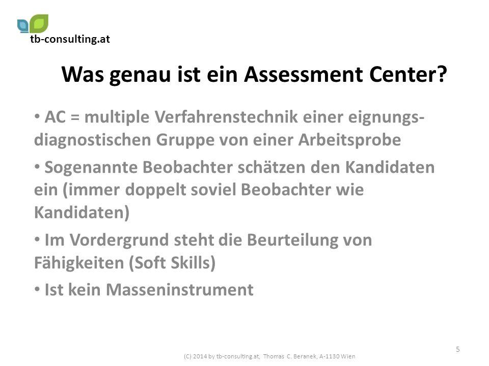 Was genau ist ein Assessment Center? AC = multiple Verfahrenstechnik einer eignungs- diagnostischen Gruppe von einer Arbeitsprobe Sogenannte Beobachte
