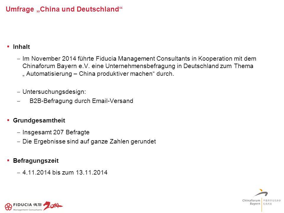 """Umfrage """"China und Deutschland  Inhalt  Im November 2014 führte Fiducia Management Consultants in Kooperation mit dem Chinaforum Bayern e.V."""