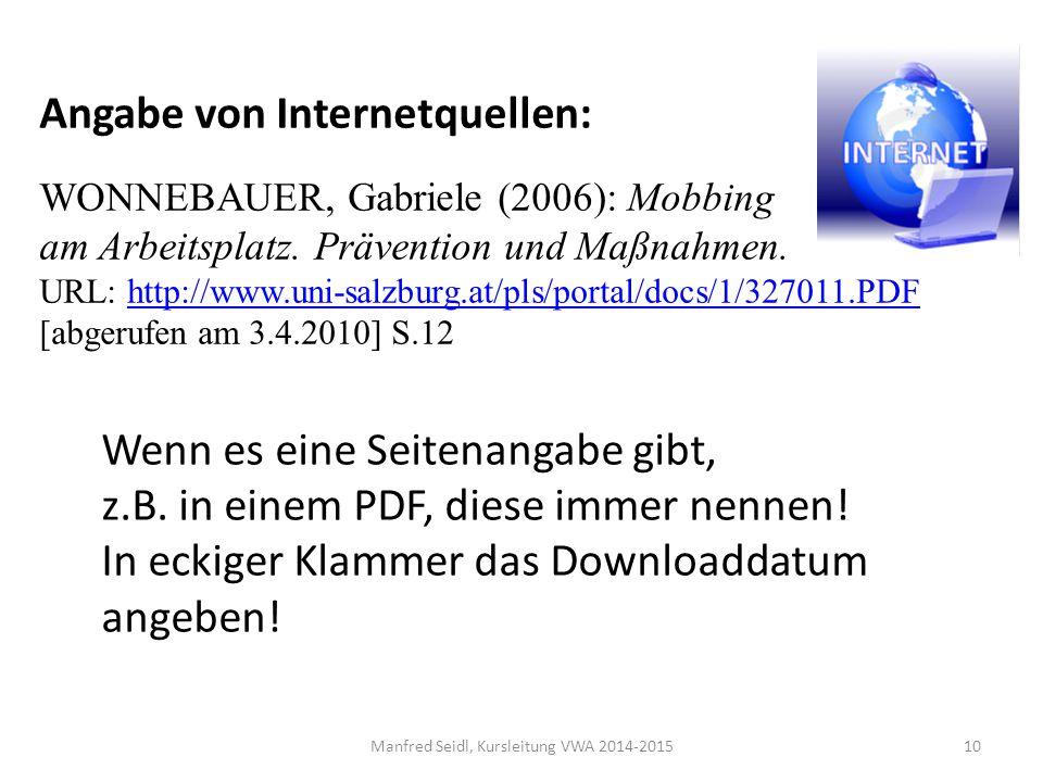 10 Angabe von Internetquellen: WONNEBAUER, Gabriele (2006): Mobbing am Arbeitsplatz.