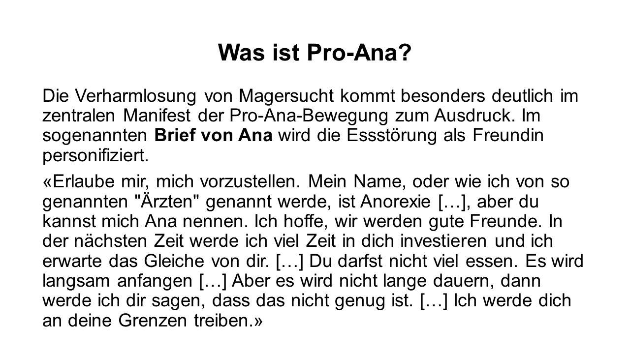 Was ist Pro-Ana? Die Verharmlosung von Magersucht kommt besonders deutlich im zentralen Manifest der Pro-Ana-Bewegung zum Ausdruck. Im sogenannten Bri