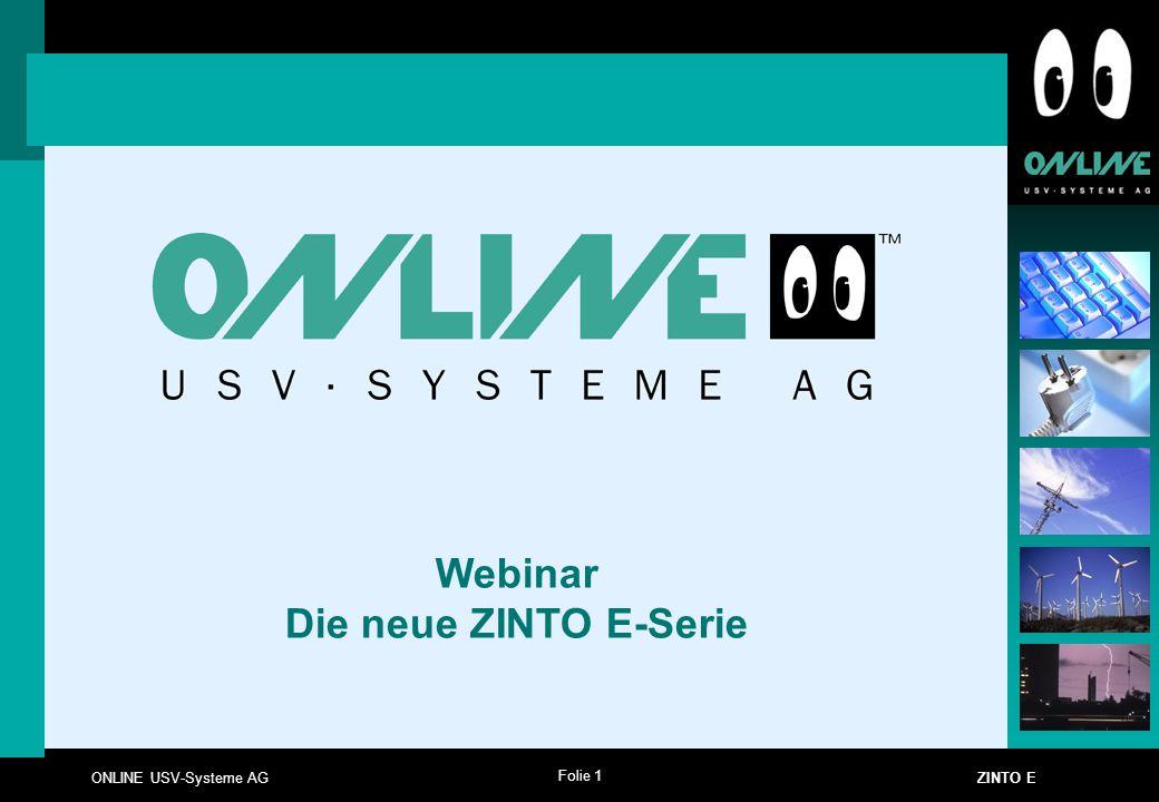 Folie 1 ONLINE USV-Systeme AG ZINTO E Webinar Die neue ZINTO E-Serie