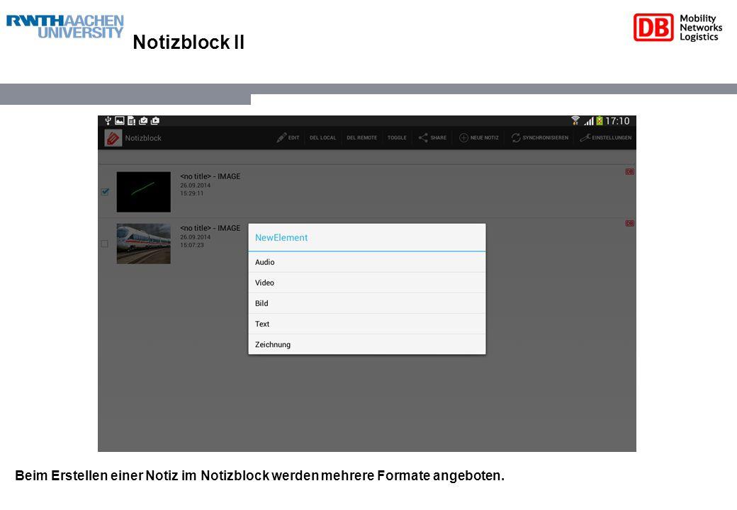 Notizblock II Beim Erstellen einer Notiz im Notizblock werden mehrere Formate angeboten.