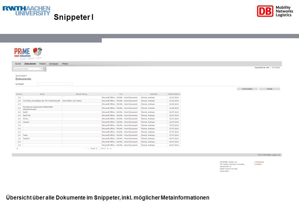Snippeter I Übersicht über alle Dokumente im Snippeter, inkl. möglicher Metainformationen