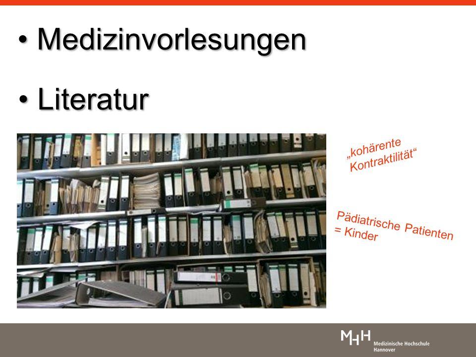 """""""kohärente Kontraktilität Pädiatrische Patienten = Kinder Medizinvorlesungen Medizinvorlesungen Literatur Literatur"""